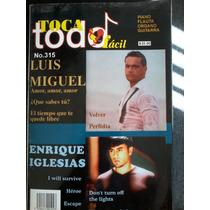 Toca Todo Fácil N°315 Luis Miguel Y Enrique Iglesias