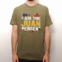 Playeras O Camiseta Exclusicv Juan Porcent 1%!!!