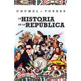 Chumel Torres ... La Historia De La República Dhl