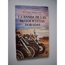 La Banda De Las Motocicletas Doradas - Canfield & Gladstone