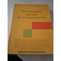 Diccionario Escolar De La Lengua Española Academia Mexicana
