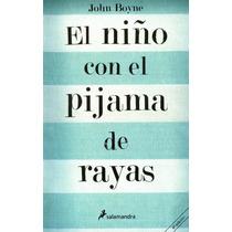 Libro El Niño Con El Pijama De Rayas - John Boyne + Regalo