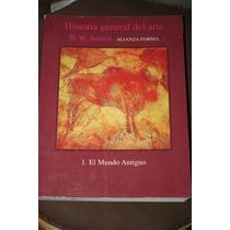 Historia General Del Arte 1 El Mundo Antiguo , Janson
