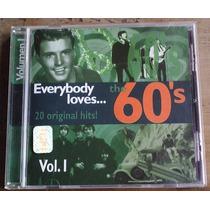 Everybody Loves The 60 S Vol 1 Cd Nacional Unica Ed 1996 Vmj