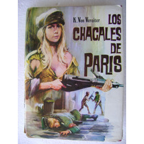Los Chacales De Paris. Karl Von Vereiter. $299