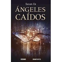 Angeles Caidos - Susan Ee + Regalo