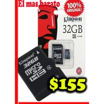 Memoria Micro Sd 32 Kingston Clase4 $155 El Mas Barato