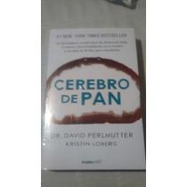 Libro Cerebro De Pan / Dr. David Permutter
