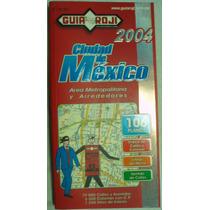 Guia Roji. Ciudad De México. Área Metropolitana Alrededores