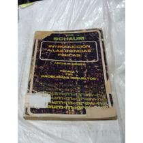 Libro Serie Schaum Introduccion A Las Ciencias Fisicas , Añ