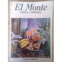 El Monte,leyendas Cubanas,lydia Cabrera,letras Cubanas,1993