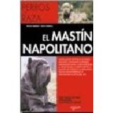 El Mastín Napolitano Nicola Imbimbo Rosa Nardelli