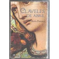 Claveles De Abril Berta Fuentes