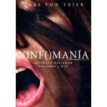 Dvd Ninfomania ( Nymphomaniac ) Vol. 1 Y 2 - Lars Von Trier