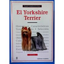 Libro Original Tratado Completo De La Raza Yorkshire Terrier