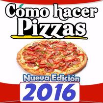 Aprende A Elaborar Pizzas Base, Salsas, Mariscos, Quesos Mas
