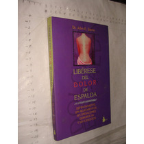 Libro Liberese Del Dolor De Espalda , Dr. John E. Sarno , 22