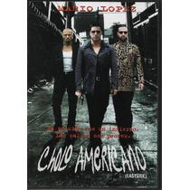 Cholo Americano - Mario López - 1 Dvd