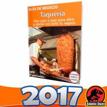 Como Poner Una Taquería Tacos Guía Para Iniciar Negocio 2016