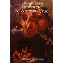 La Muerte De Artemio Cruz, Carlos Fuentes 1962