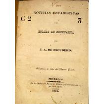 Noticias Estadisticas Del Estado De Chihuahua Escudero 1834
