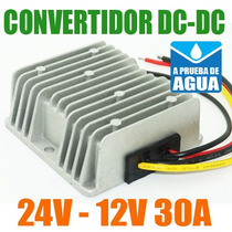 Convertidor Dc-dc 24v A 12v - 30a 150w Contra Agua Nuevo