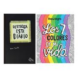 Paquete Los 7 Colores De Mi Vida + Destroza Este Diario