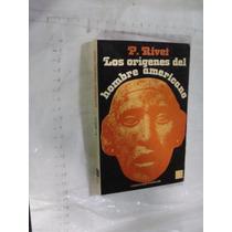 Libro Los Origenes Del Hombre Americano , P. Rivet , Año 198