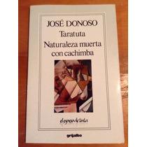 José Donoso. Taratuta. Naturaleza Muerta Con Cachimba.