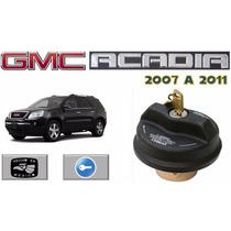07-11 Gmc Acadia Tapon De Gasolina Con Llave