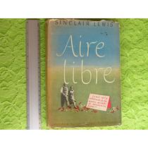 Sinclair Lewis, Aire Libre, Santiago Rueda Editor, Argentina