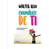 Enamorate De Ti -  Walter Riso - Libro Nuevo Y Sellado