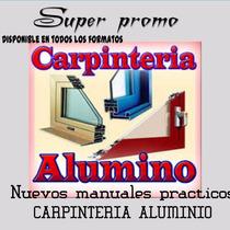 Libro Tecnico Carpinteria Aluminio Mega Pack