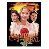 Amor Real Telenovela Completa