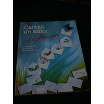 Cartas De Amor Adolescentes - Juan Carlos Morales