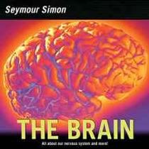 El Cerebro: Todo Sobre Nuestro Sistema Nervioso Y Más!