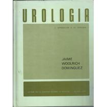 Urología E Intro A La Sexología / Jaime Woolrich Dominguez