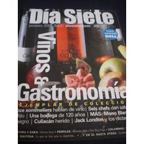 Día Siete Vinos Y Gastronomía Ejemplar De Colección