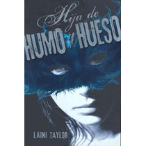 Libro Hija De Humo Y Hueso