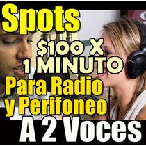 Spots Publicitarios Profesionales Para Perifoneo A 2 Voces