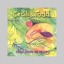 Todd Cecilia Niño Jesus De Merey Cd Nuevo