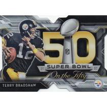 2015 Topps Chrome Sb 50 Terry Bradshaw Pittsburgh Steelers