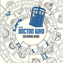 Dr. Who Libro Para Colorear Adultos Bbc