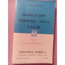 Mistral Desolacion Ternura Tala Lagar Porrua Libro Sepan 251