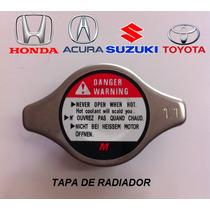 Tapón De Radiador Honda Acura Suzuki Toyota