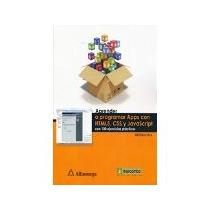 Libro Aprender A Programar Apps Con Html5 Css Y Javascri *cj