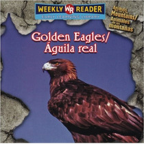 Golden Eagles / Aguila Real: Animals That Live In The