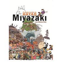 El Mundo Invisible De Hayao Miyazaki 256pags. Nuevo Cerrado