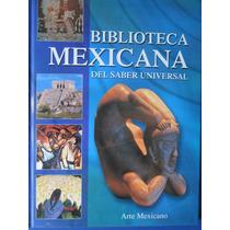 Libro De Arte Mexicano Toledo, Posada, Arte Prehispanico