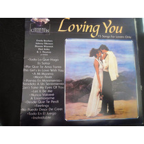 Loving You 15 Canciones Para Enamorados + Envio Gratis